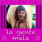 La Gente Mala (Cd Single) Ojete Calor