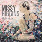 Hello Hello (Cd Single) Missy Higgins