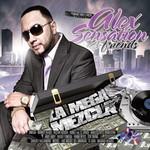 Alex Sensation & Friends: La Mega Mezcla Alex Sensation
