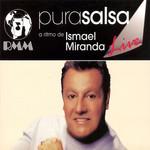 Pura Salsa Live Ismael Miranda