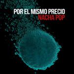 Por El Mismo Precio (Cd Single) Nacha Pop