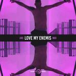 Love My Enemis (Featuring Ikki) (Cd Single) Are