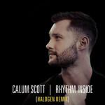 Rhythm Inside (Halogen Remix) (Cd Single) Calum Scott