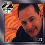 Serie 32 Johnny Rivera