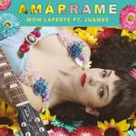 Amarrame (Featuring Juanes) (Cd Single) Mon Laferte