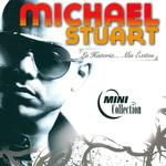 La Historia... Mis Exitos Michael Stuart