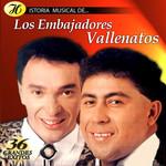 Historia Musical De... Los Embajadores Vallenatos Los Embajadores Vallenatos