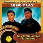 Rescatando Los Exitos Originales Del Long Play Los Embajadores Vallenatos