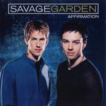 Affirmation Savage Garden