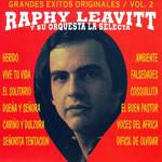 Grandes Exitos Originales Volumen 2 Raphy Leavitt Y Orquesta La Selecta