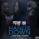 Hands Down (Featuring Rick Ross & Yo Gotti) (Cd Single) Remy Ma