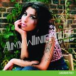 Best Friend (Acoustic) (Single) Amy Winehouse