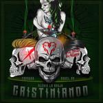 Cristiniando (Featuring Farruko & Anuel Aa) (Cd Single) Alexio