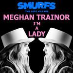 I'm A Lady (Cd Single) Meghan Trainor