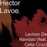 Lechon De Navidad (Featuring Celia Cruz) (Cd Single) Hector Lavoe