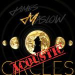 Circles (Acoustic) (Cd Single) James Maslow