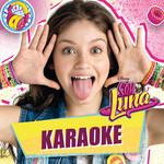 Bso Soy Luna: Karaoke