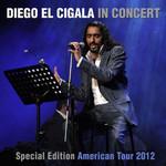 In Concert (Special Edition American Tour 2012) Diego El Cigala