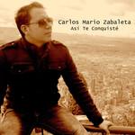 Asi Te Conquiste (Cd Single) Carlos Mario Zabaleta