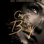 Crazy Baby (Cd Single) D&o Los Money Makers
