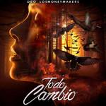 Todo Cambio (Cd Single) D&o Los Money Makers