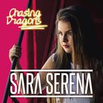 Chasing Dragons (Cd Single) Sara Serena
