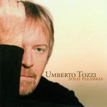Solo Palabras Umberto Tozzi