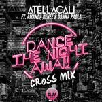 Dance The Night Away (Featuring Amanda Renee & Danna Paola) (Cross Mix) (Cd Single) Atellagali