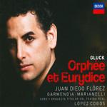 Gluck: Orfee Et Euridice Juan Diego Florez