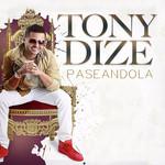 Paseandola (Cd Single) Tony Dize