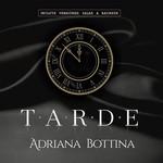 Tarde (Cd Single) Adriana Bottina
