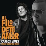Al Filo De Tu Amor (Featuring Wisin) (Remix) (Cd Single) Carlos Vives
