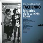 Misterios De La Cancion Ligera Tachenko