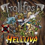Helluva Trollfest