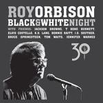 Black & White Night 30 Roy Orbison