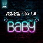 Baby (Featuring Pixie Lott) (Cd Single) Anton Powers