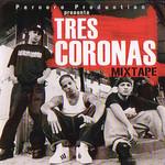 Mixtape Tres Coronas