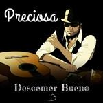 Preciosa (Cd Single) Descemer Bueno