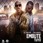 Embute Tuyo (Featuring Arcangel) (Cd Single El Mayor Clasico