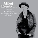 El Amor Te Muerde Los Labios Al Besar (Cd Single) Mikel Erentxun