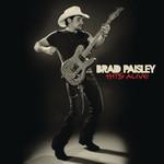 Hits Alive Brad Paisley