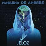Maquina De Amores (Cd Single) Jeloz