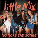No More Sad Songs (Acoustic Version) (Cd Single) Little Mix