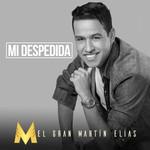 Mi Despedida (Cd Single) Martin Elias