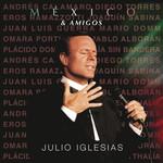 Mexico & Amigos Julio Iglesias