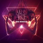 Buenas Noches Otra Vez (Remixes) (Ep) Tan Bionica