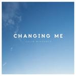 Changing Me (Cd Single) Julia Michaels (Australia)