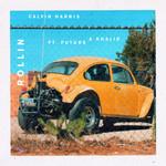 Rollin (Featuring Future & Khalid) (Cd Single) Calvin Harris