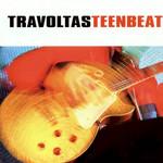Teenbeat Travoltas