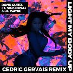 Light My Body Up (Featuring Nicki Minaj & Lil Wayne) (Cedric Gervais Remix) (Cd Single) David Guetta